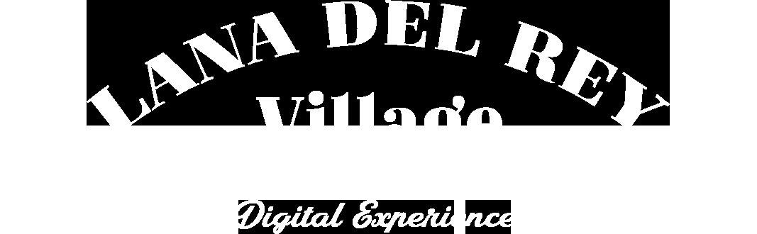 Lana Del Rey Village Digital Experience